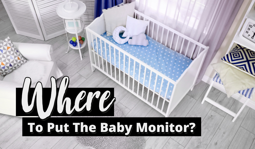 how to safely install a baby monitor in the nursery