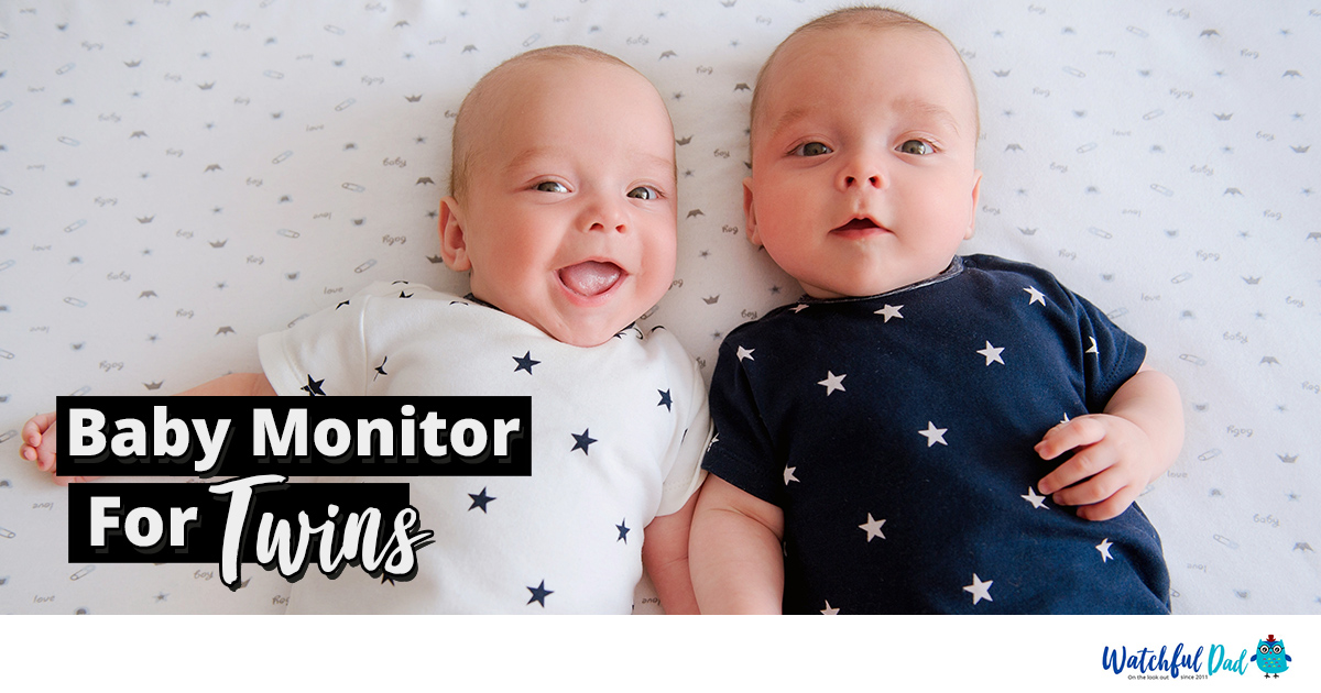 My Advice To Find The Best Baby Monitor For Your Twins