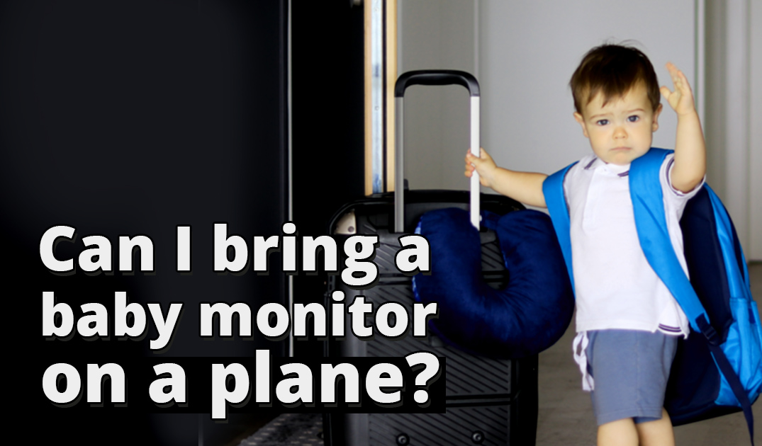 Baby monitor on a plane